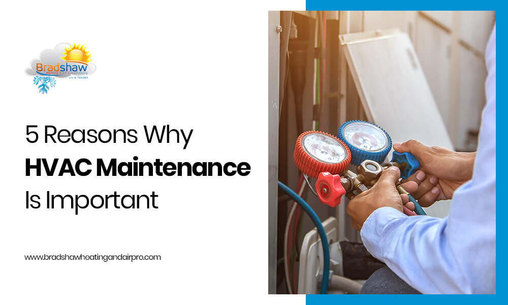 5 Reasons Why HVAC Maintenance Is Important